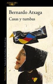 Casas y tumbas, Alfaguara