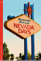 Nevada Days, MacLehose Press