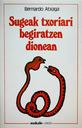 Sugeak txoriari begiratzen dionean (1984)