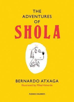 Las aventuras de la perrita Xola, creadas por Bernardo Atxaga, en la lista